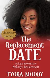 The Replacement Date: Expanded Edition