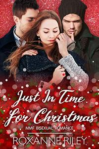 Just In Time for Christmas: MMF Bisexual Romance