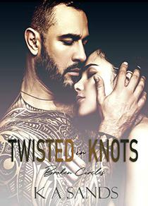 Twisted in Knots: Broken Circles Book 3