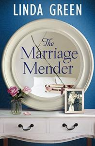 The Marriage Mender: From the #1 Bestselling Author of And Then It Happened