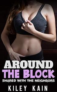 Around the Block: Shared with the Neighbors