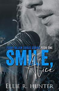 Smile, Alice
