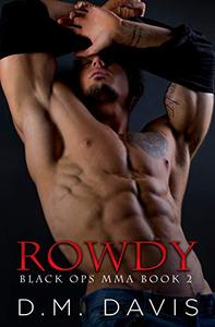 Rowdy: Black Ops MMA Book Two