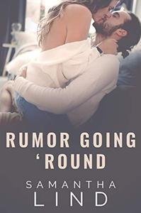 Rumor Going 'Round