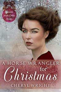 A Horse Wrangler for Christmas