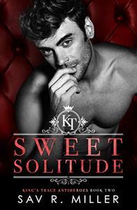Sweet Solitude: A Dark Enemies-to-Lovers Romance