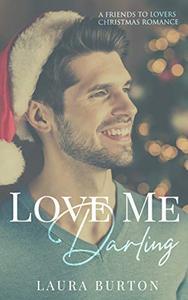 Love Me, Darling: A Christmas Romance