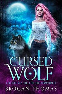 Cursed Wolf: Urban Fantasy Shifter Stand-Alone