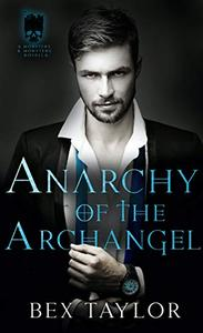 Anarchy of the Archangel