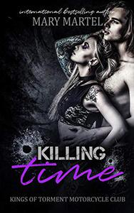 Killing Time : The Kings of Torment Motorcycle Club