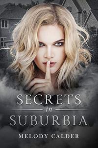 Secrets in Suburbia:
