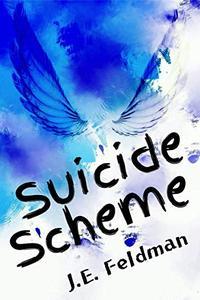 Suicide Scheme: A YA Short Story