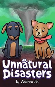Unnatural Disasters: