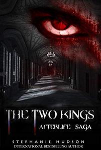 The Two Kings: Afterlife saga