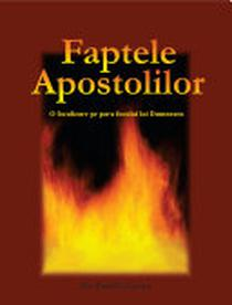 Cartea faptele apostolilor: O focalizare pe para focului lui Dumnezeu