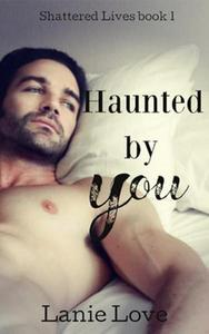 Haunted by You