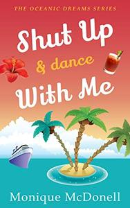 Shut Up and Dance With Me: