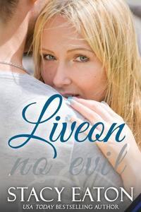 Liveon: No Evil