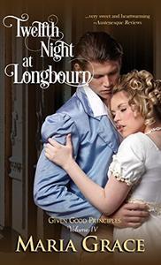 Twelfth Night at Longbourn: A Pride and Prejudice Variation
