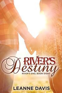 River's Destiny (River's End Series, #8