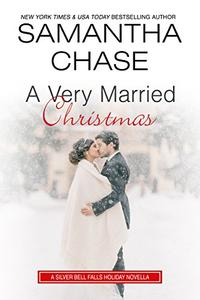 A Very Married Christmas: A Silver Bell Falls Holiday Novella