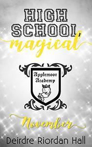 High School Magical: November