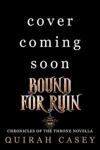 Bound For Ruin