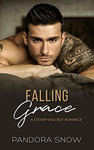 Falling Grace: A Steamy Instalove Bad Boy Romance