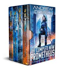 The Complete New Prometheus: A Cyberpunk Thriller 4 Book Set