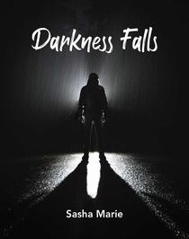 Darkness Falls. Book 4 in the Streets Of Blairsville Series