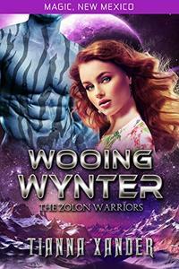 Wooing Wynter: Zolon Warriors