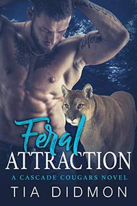 Feral Attraction: Steamy Paranormal Romance