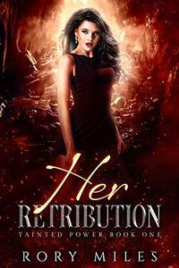 Her Retribution: A Why Choose Demon Romance