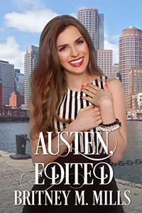 Austen, Edited: A Best Friend Next Door Romance