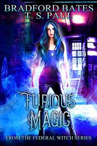 Furious Magic: From the Federal Witch Series
