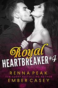 Royal Heartbreaker #4