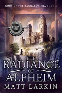 The Radiance of Alfheim: Eschaton Cycle