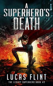 A Superhero's Death