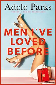 Men I've Loved Before: An unputdownable tale of modern-day marriage