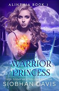 The Warrior Princess: RH Paranormal Romance