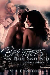 Brothers in Blue and Red: Saving Maya