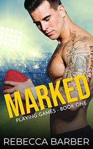 Marked: An Enemies to Lovers Sports Romance
