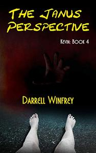 The Janus Perspective: Kevin: Book 4
