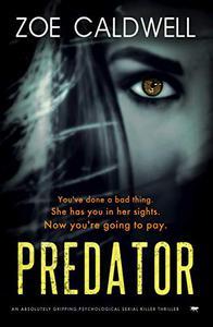 Predator: an absolutely gripping psychological serial killer thriller