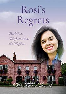 Rosi's Regrets
