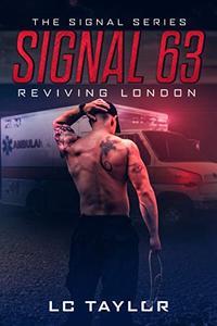 Signal 63: Reviving London