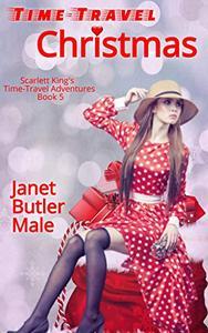 Time-Travel Christmas: A romantic comedy suspense novella