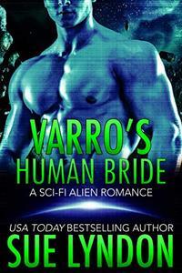 Varro's Human Bride: A Sci-Fi Alien Romance