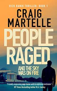 People Raged: and the Sky Was on Fire