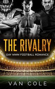 The Rivalry: Gay MMM Football Romance
